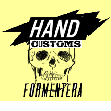 Hand Customs Formentera